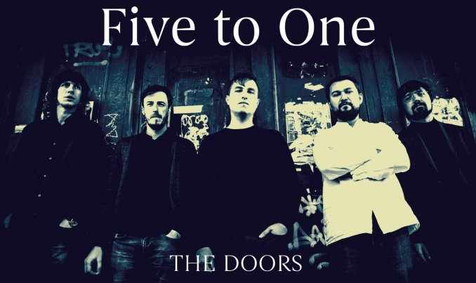 FIVE TO ONE, TRIBUTE TO THE DOORS